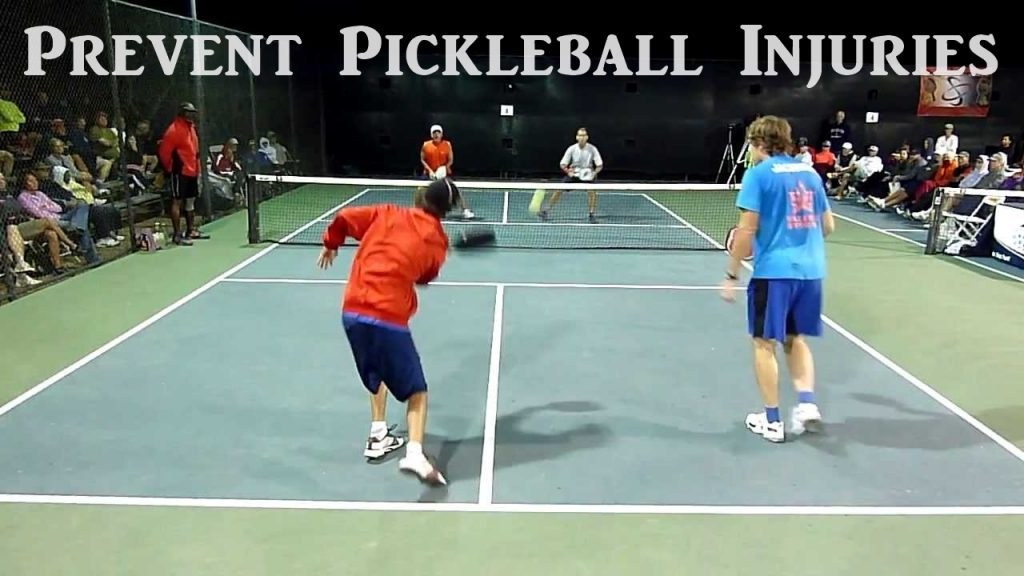 Prevent Pickleball Injuries